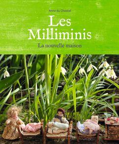Les Milliminis - Anne Du Chastel
