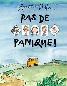 Pas de panique! - Quentin Blake
