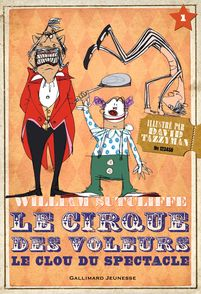Le Cirque des voleurs - William Sutcliffe, David Tazzyman