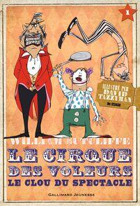 Le Cirque des voleurs - William Sutcliffe, David Tazzyman