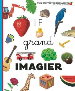 Le grand imagier -  un collectif d'illustrateurs