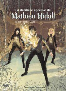 La dernière épreuve de Mathieu Hidalf - Christophe Mauri