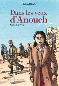 Dans les yeux d'Anouch - Roland Godel