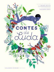 Contes de Luda - Muriel Bloch, Violaine Leroy,  Luda
