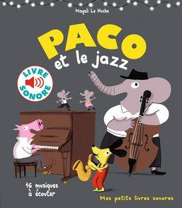 Paco et le jazz - Magali Le Huche