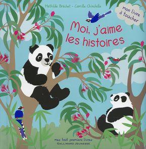 Moi, j'aime les histoires - Mathilde Bréchet, Camille Chincholle