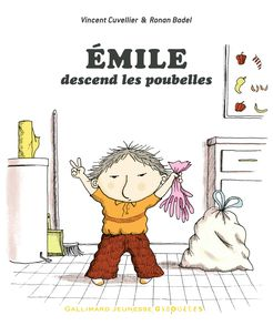 Émile descend les poubelles - Ronan Badel, Vincent Cuvellier