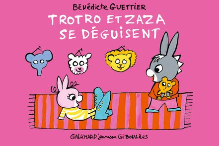 Trotro et Zaza se déguisent - Bénédicte Guettier