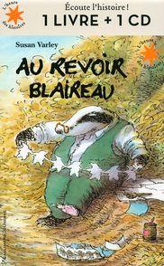 Au revoir Blaireau - Susan Varley