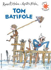 Tom Batifole - Quentin Blake, Russell Hoban