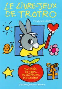 Le livre-jeux de Trotro - Bénédicte Guettier