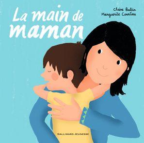 La main de maman - Claire Babin, Marguerite Courtieu