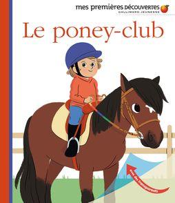 Le poney-club - Aurélie Abolivier, Anne-Sophie Baumann
