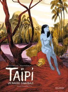 Taïpi - Benjamin Bachelier, Stéphane Melchior