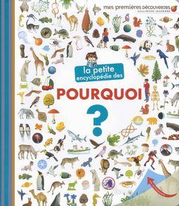La petite encyclopédie des pourquoi? -  un collectif d'illustrateurs, Sophie Lamoureux