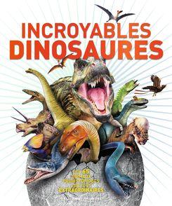 Incroyables dinosaures - Peter Bull, Andrew Kerr, Vlad Konstantinov, Arran Lewis, Peter Minister, John Wodward