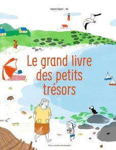 Le grand livre des petits trésors -  Aki, Nadine Robert