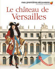 Le château de Versailles - Christian Heinrich