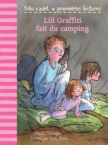 Lili Graffiti fait du camping - Paula Danziger, Tony Ross