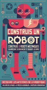 Construis un robot - Owen Davey, Steve Parker
