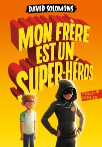 Mon frère est un super-héros - Laura Ellen Anderson, David Solomons