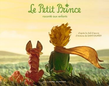 Le Petit Prince raconté aux enfants - Antoine de Saint-Exupéry