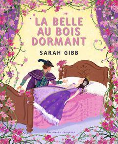La Belle au bois dormant - Sarah Gibb