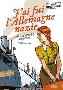J'ai fui l'Allemagne nazie - Yaël Hassan