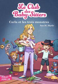Carla et les trois monstres - Karim Friha, Ann M. Martin