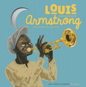 Louis Armstrong - Rémi Courgeon, Stéphane Ollivier