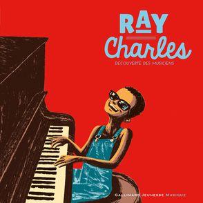 Ray Charles - Rémi Courgeon, Stéphane Ollivier