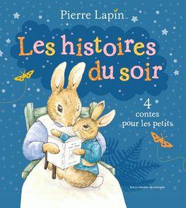 Pierre Lapin : les histoires du soir - Beatrix Potter