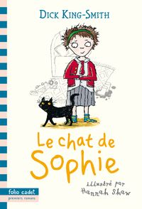 Le chat de Sophie - Dick King-Smith, Hannah Shaw