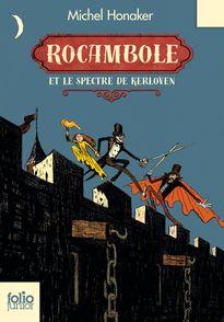 Rocambole et le spectre de Kerloven - Michel Honaker, Jame's Prunier