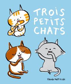 Trois petits chats -  Aki, Claude Helft