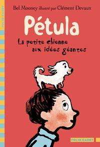 Pétula, la petite chienne aux idées géantes - Clément Devaux, Bel Mooney