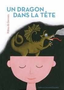Un dragon dans la tête - Bernadette Gervais, Francesco Pittau