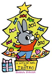 Le sapin de Noël de Trotro - Bénédicte Guettier