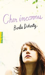 Cher inconnu - Berlie Doherty