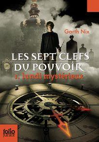 Lundi mystérieux - Garth Nix
