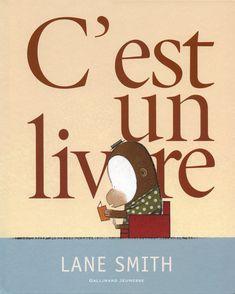 C'est un livre - Lane Smith