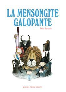 La Mensongite Galopante - André Bouchard
