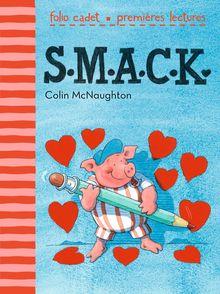 S.M.A.C.K. - Colin McNaughton