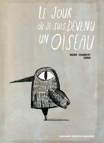 Le jour où je suis devenu un oiseau - Ingrid Chabbert,  Guridi