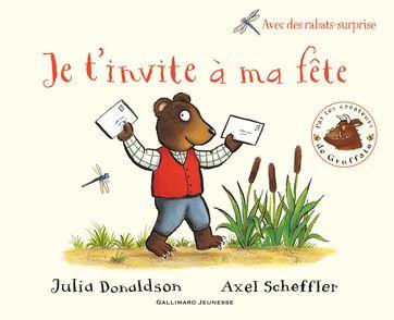 Je t'invite à ma fête - Julia Donaldson, Axel Scheffler