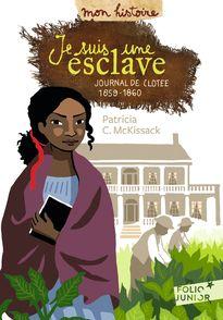 Je suis une esclave - Patricia C. Mc Kissack