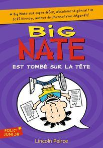 Big Nate est tombé sur la tête - Lincoln Peirce