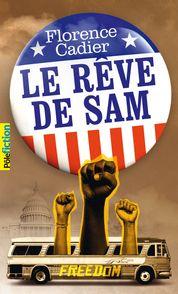 Le rêve de Sam - Florence Cadier