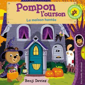 Pompon l'ourson : La maison hantée - Benji Davies