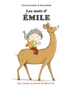 Les mots d'Émile - Ronan Badel, Vincent Cuvellier